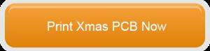 Print Xmas PCB now